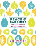 Peace & Parsnips cookbook